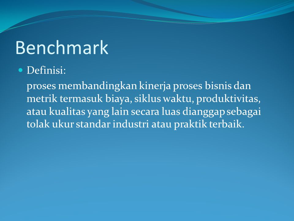 Benchmark Definisi: