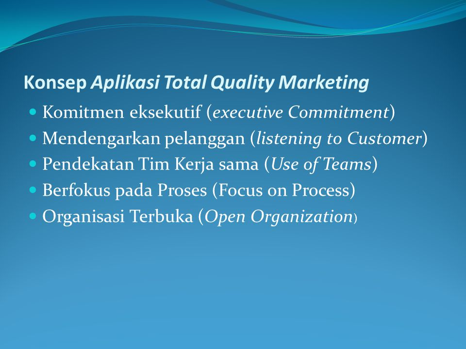 Konsep Aplikasi Total Quality Marketing