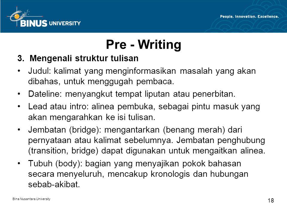 Pre - Writing 3. Mengenali struktur tulisan