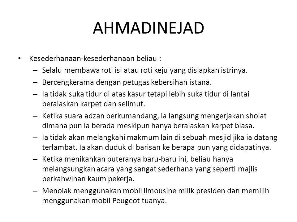 AHMADINEJAD Kesederhanaan-kesederhanaan beliau :