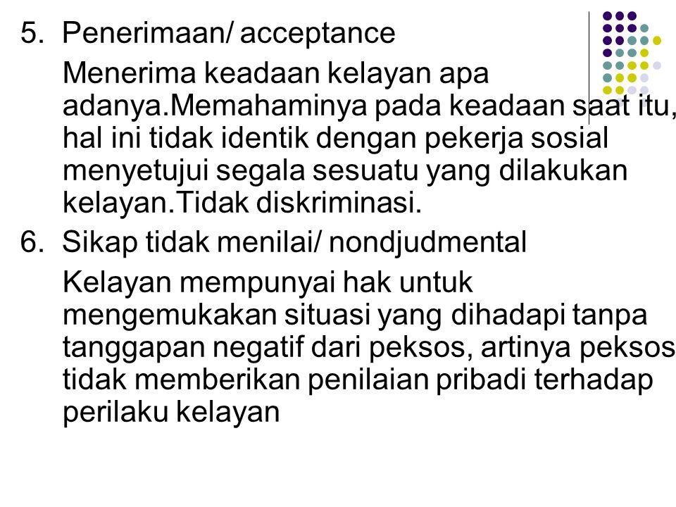 5. Penerimaan/ acceptance