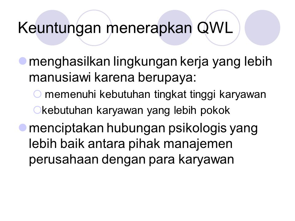 Keuntungan menerapkan QWL
