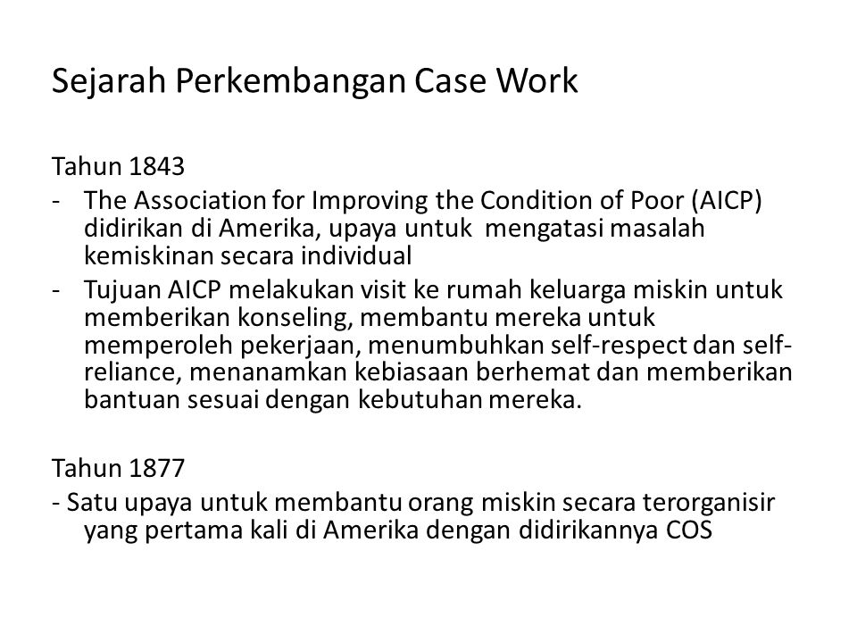 Sejarah Perkembangan Case Work