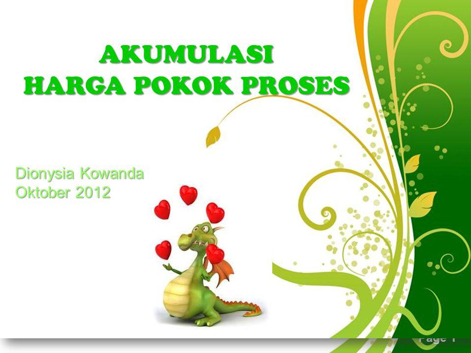 AKUMULASI HARGA POKOK PROSES Dionysia Kowanda Oktober 2012