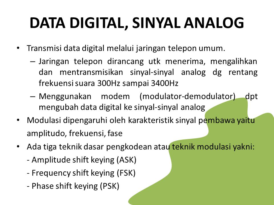 DATA DIGITAL, SINYAL ANALOG