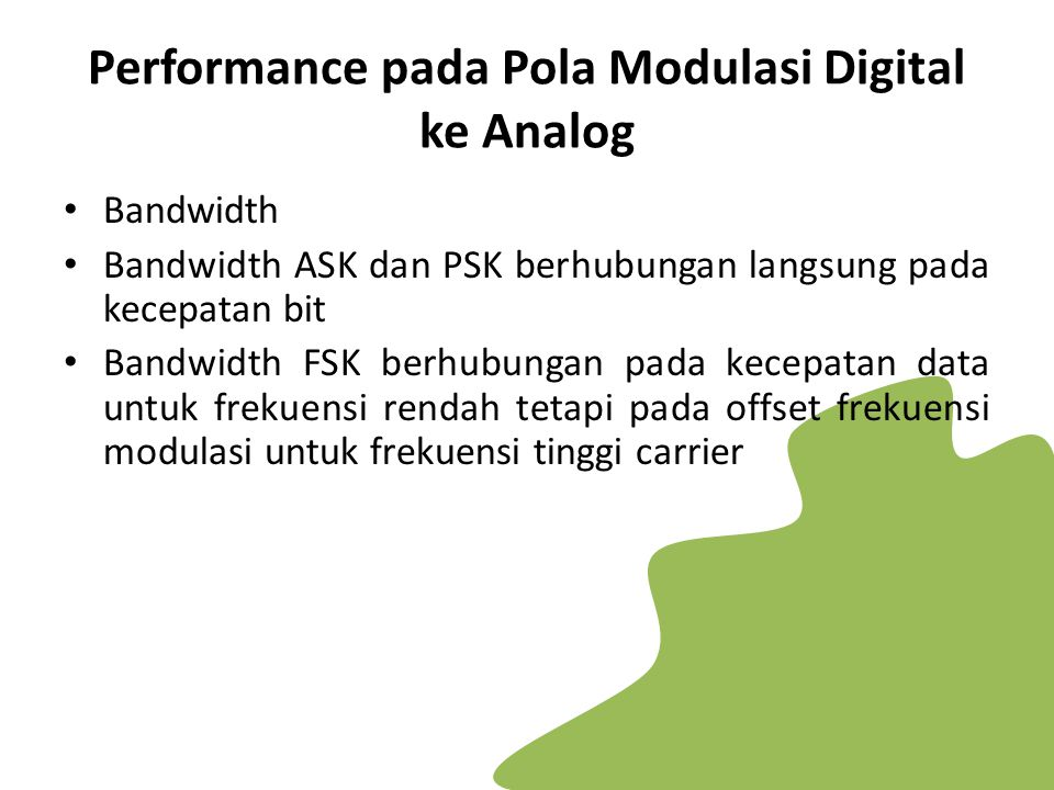 Performance pada Pola Modulasi Digital ke Analog