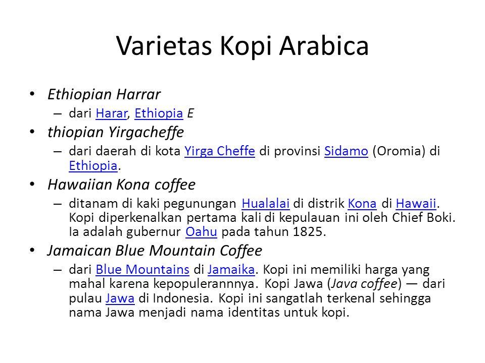 Varietas Kopi Arabica Ethiopian Harrar thiopian Yirgacheffe