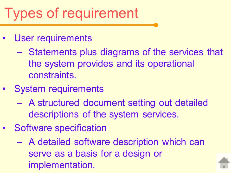 Types of requirement User requirements