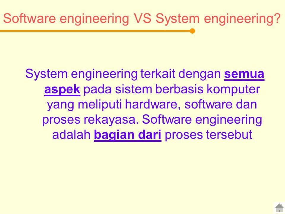 Software engineering VS System engineering