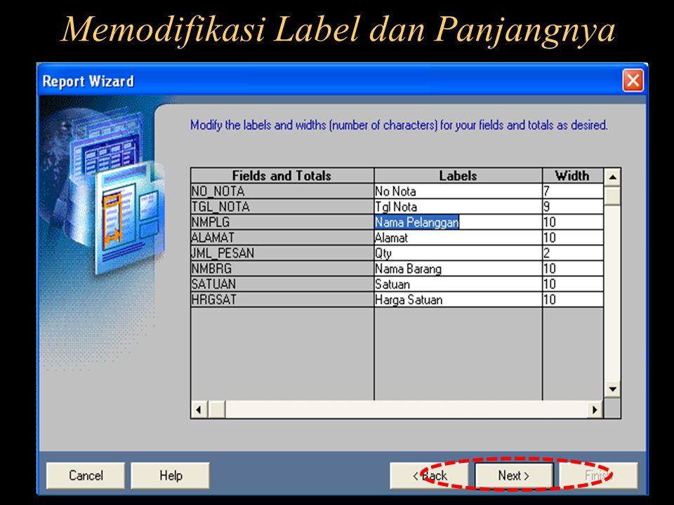 Memodifikasi Label dan Panjangnya