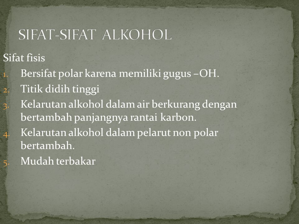 SIFAT-SIFAT ALKOHOL Sifat fisis