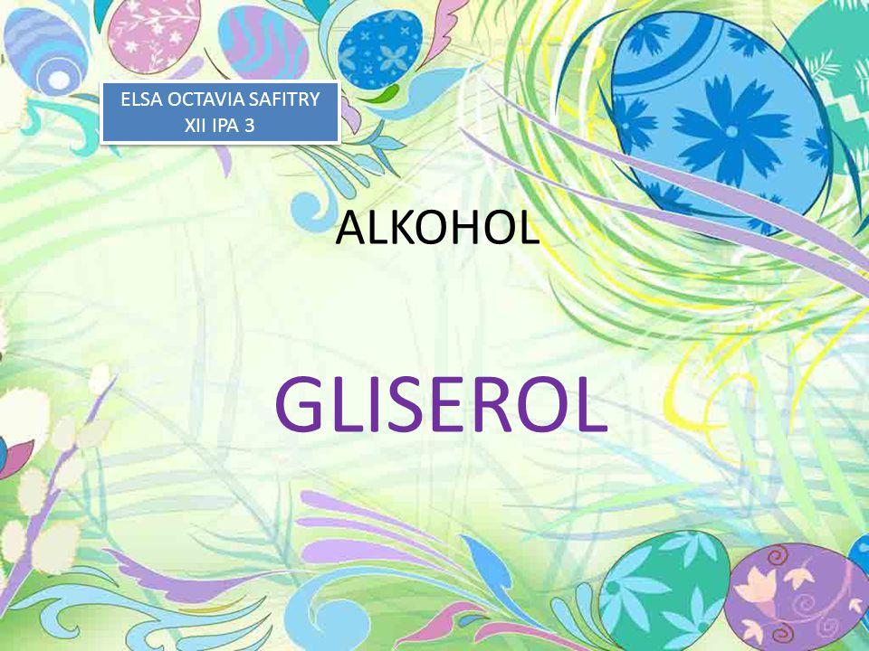 ELSA OCTAVIA SAFITRY XII IPA 3 ALKOHOL GLISEROL