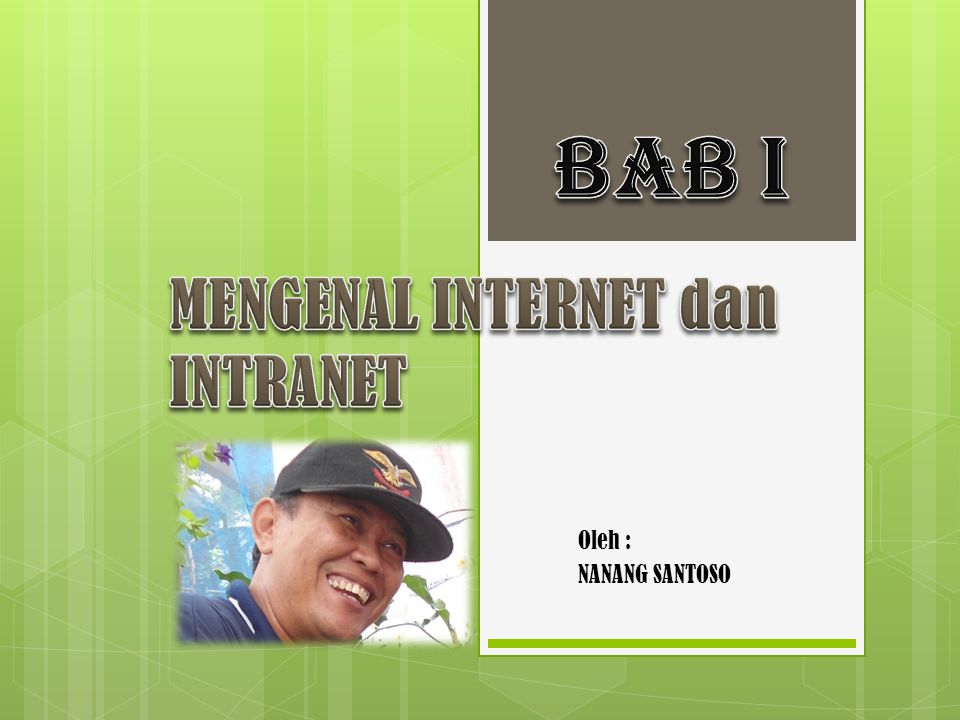 MENGENAL INTERNET dan INTRANET