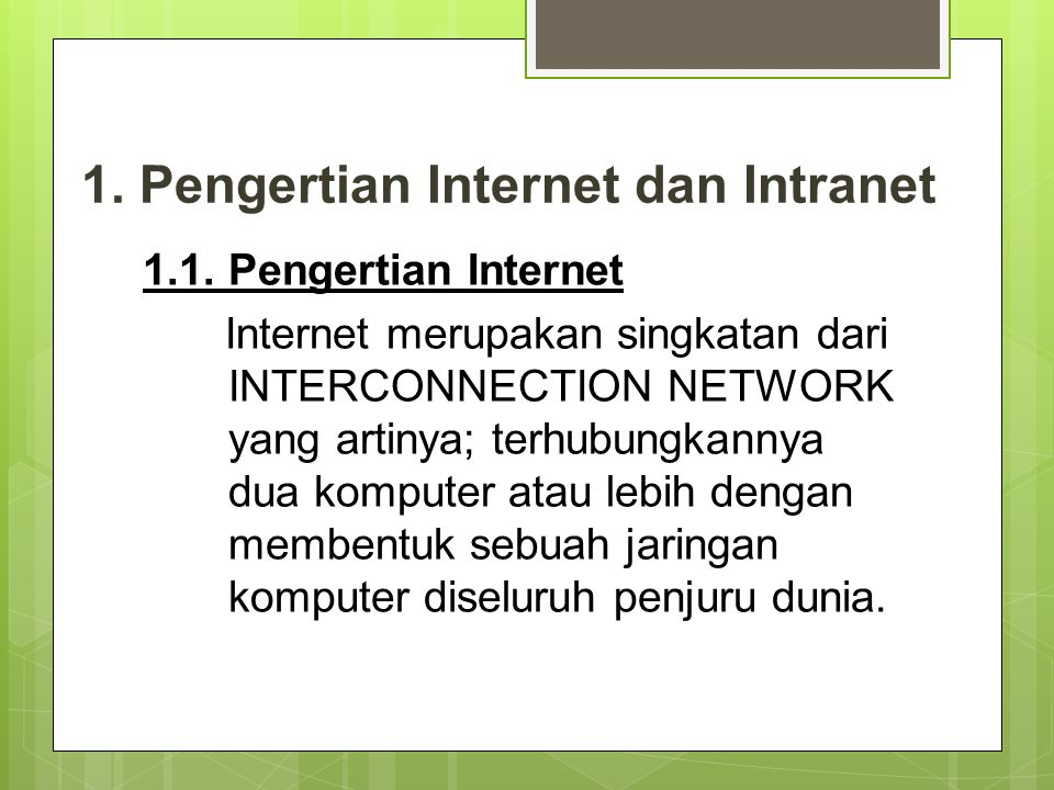 1. Pengertian Internet dan Intranet
