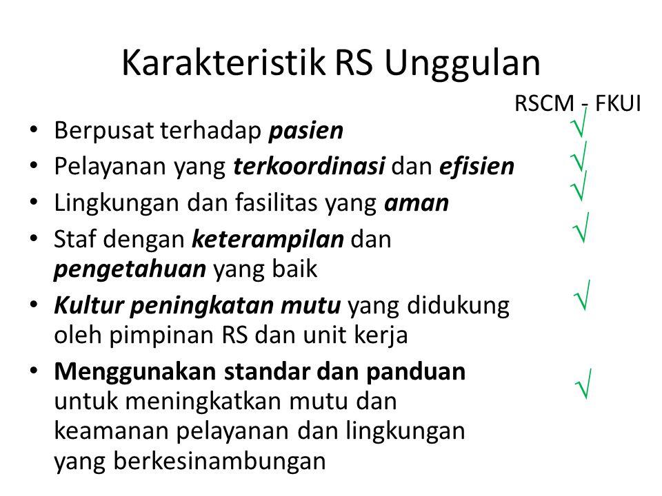 Karakteristik RS Unggulan