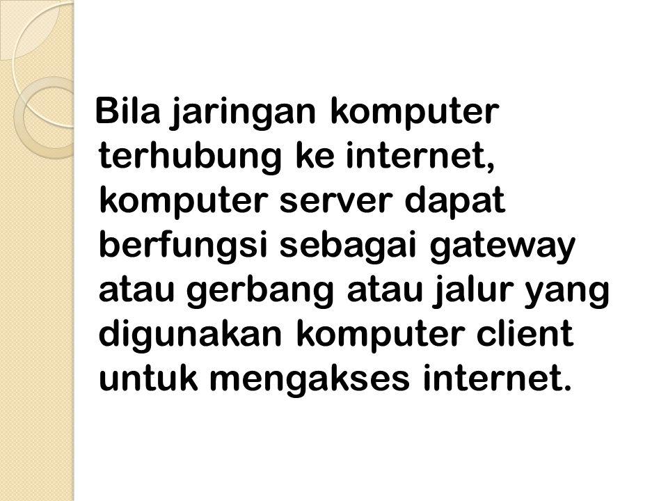 2. Akses Internet melalui jaringan