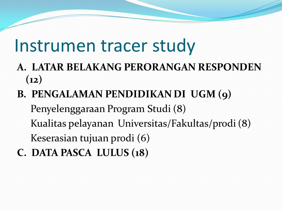 Instrumen tracer study