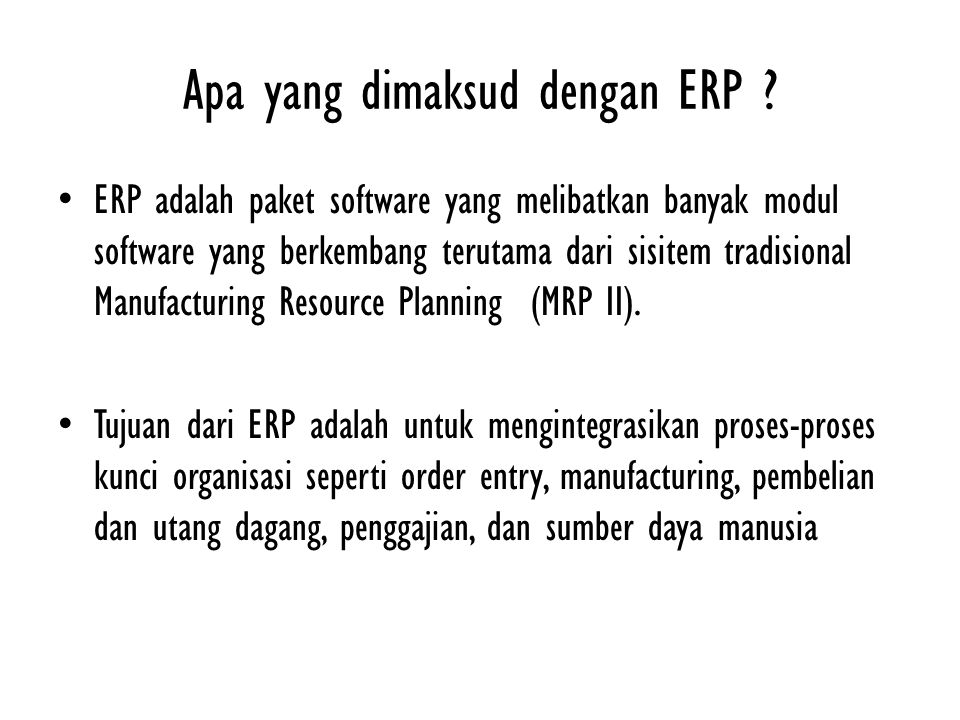 Apa yang dimaksud dengan ERP