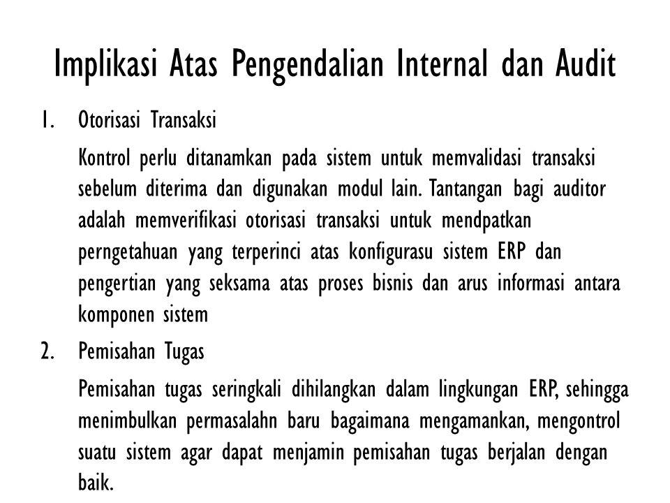 Implikasi Atas Pengendalian Internal dan Audit