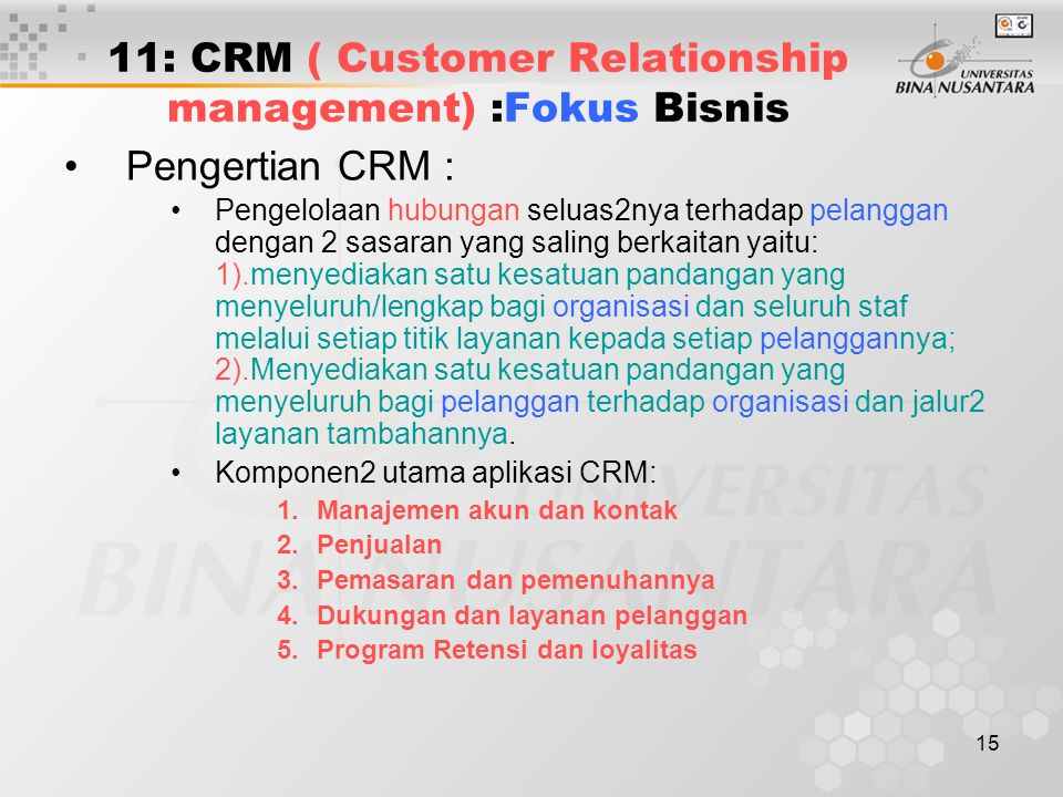 11: CRM ( Customer Relationship management) :Fokus Bisnis