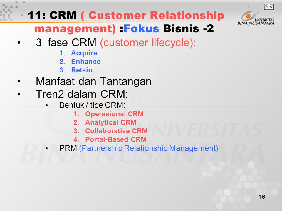 11: CRM ( Customer Relationship management) :Fokus Bisnis -2