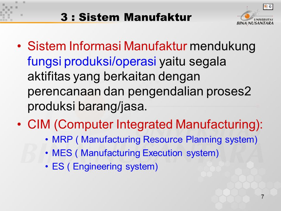 CIM (Computer Integrated Manufacturing):