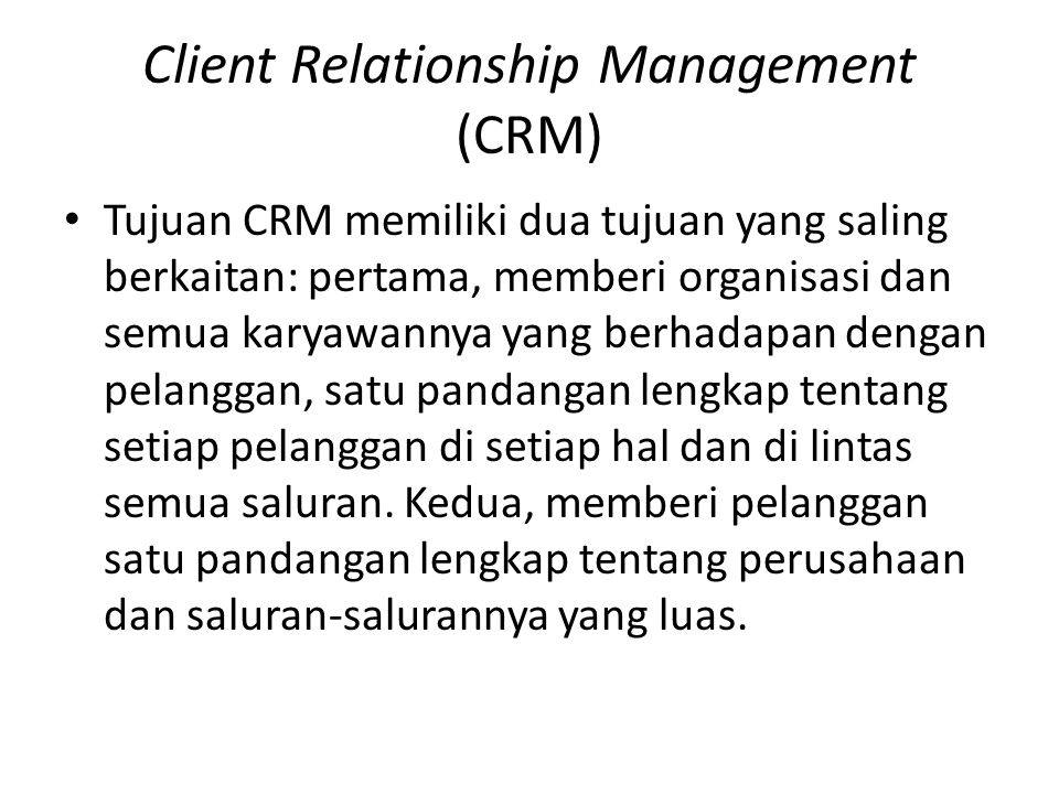Client Relationship Management (CRM)