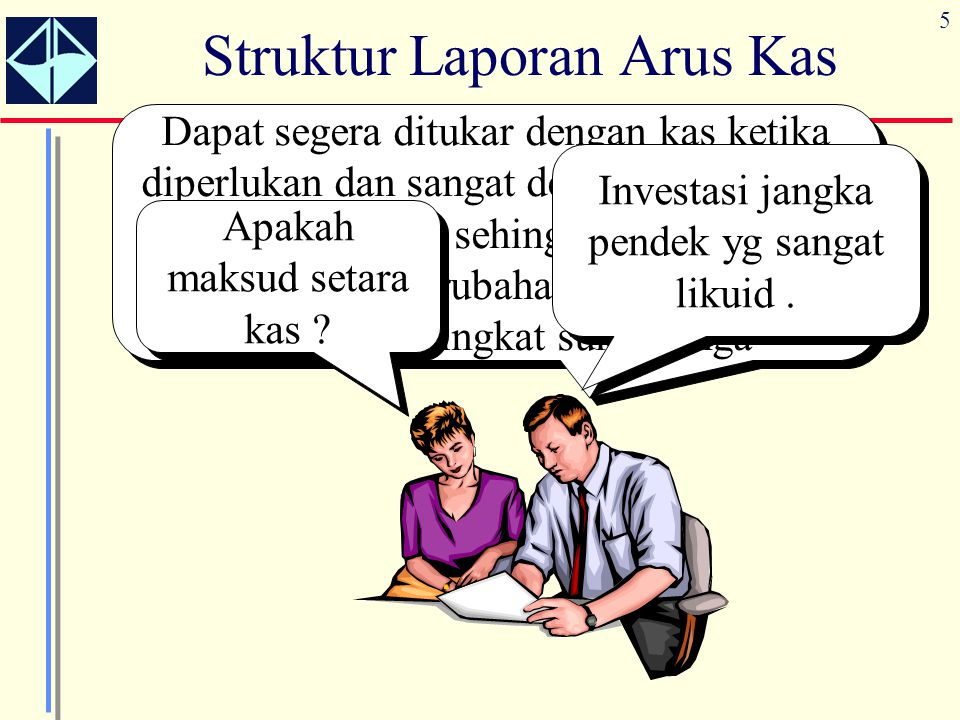 Struktur Laporan Arus Kas
