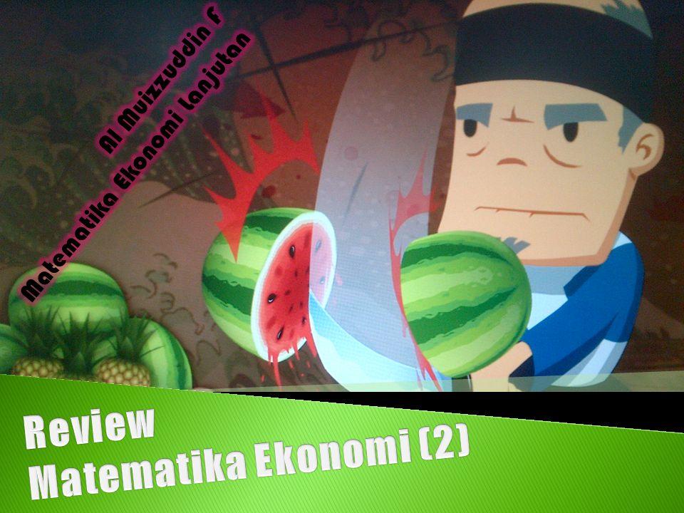 Review Matematika Ekonomi (2)