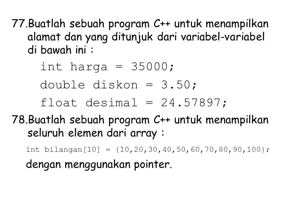 double diskon = 3.50; float desimal = 24.57897;