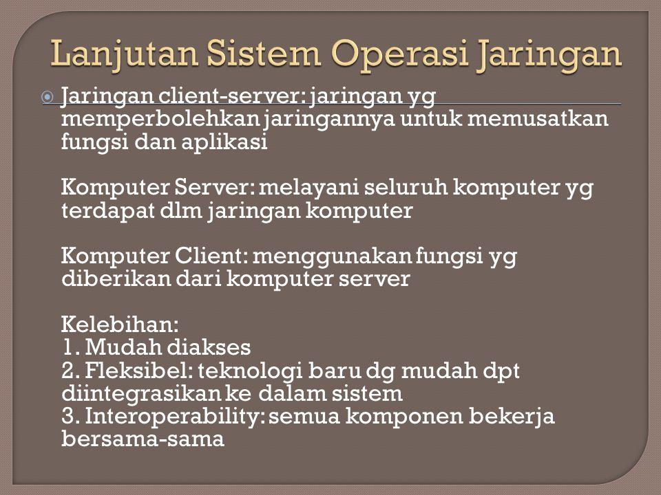 Lanjutan Sistem Operasi Jaringan