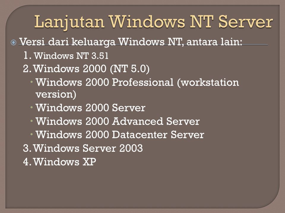 Lanjutan Windows NT Server