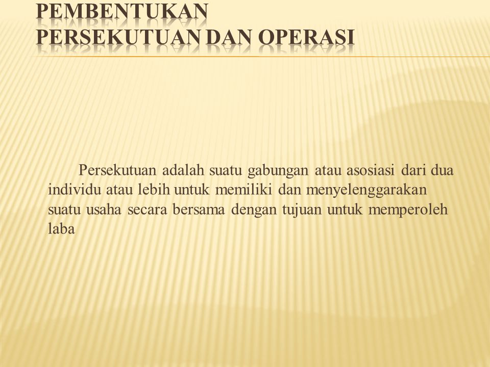 pembentukan Persekutuan dan Operasi