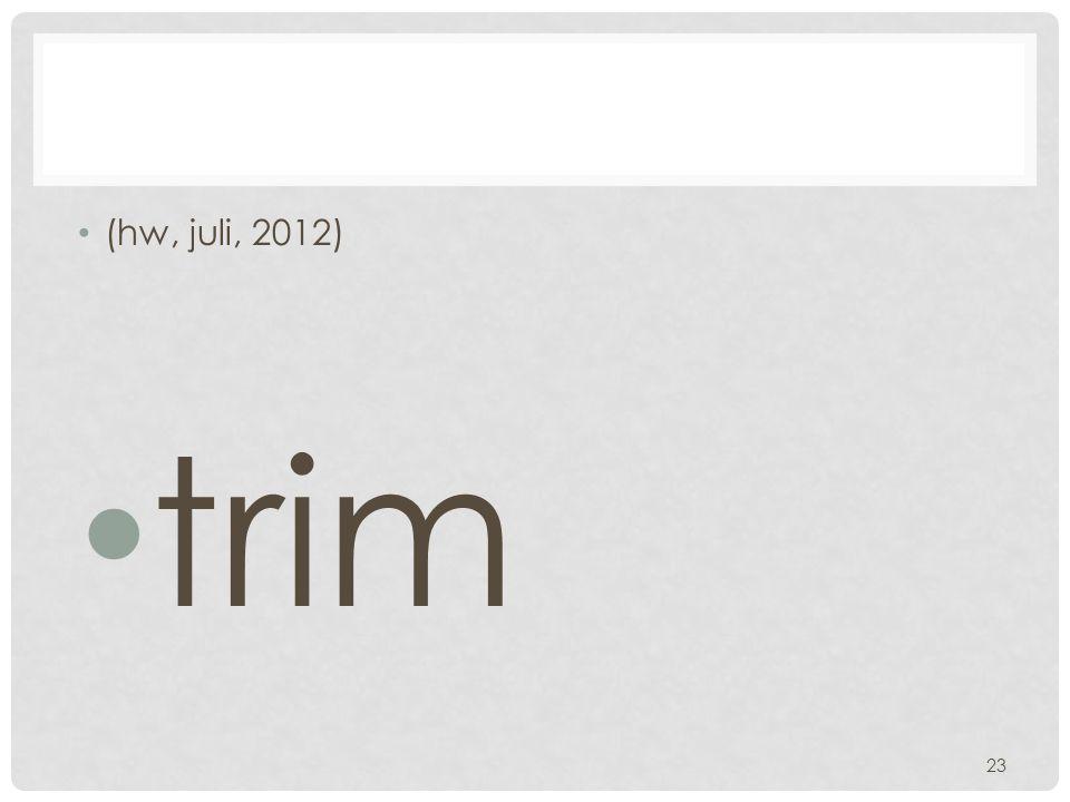 (hw, juli, 2012) trim