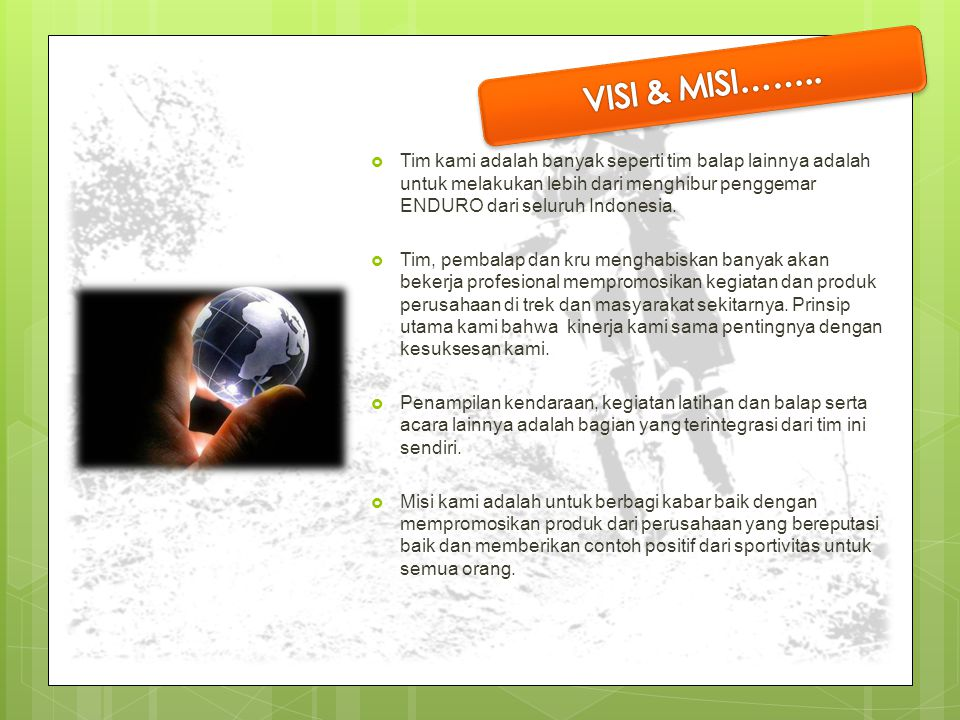 Our Mission..... VISI & MISI……..