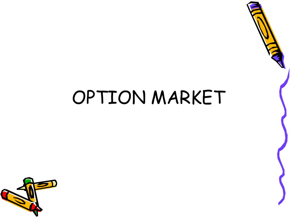 OPTION MARKET