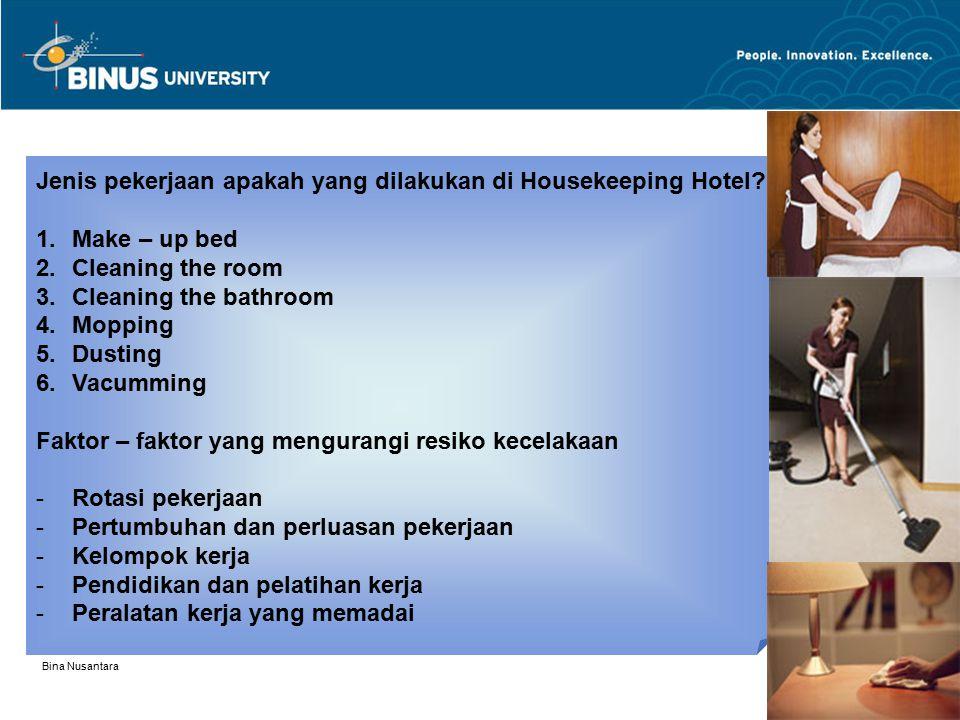 Jenis pekerjaan apakah yang dilakukan di Housekeeping Hotel