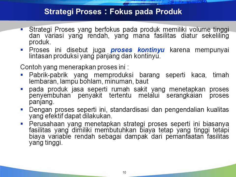 Strategi Proses : Fokus pada Produk