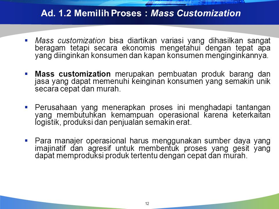 Ad. 1.2 Memilih Proses : Mass Customization