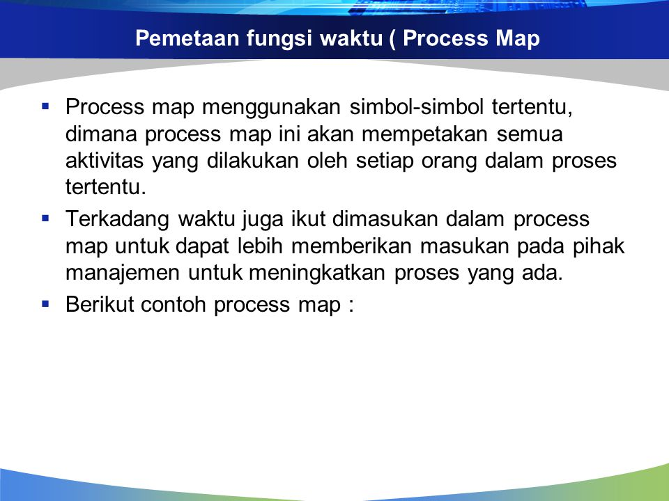 Pemetaan fungsi waktu ( Process Map