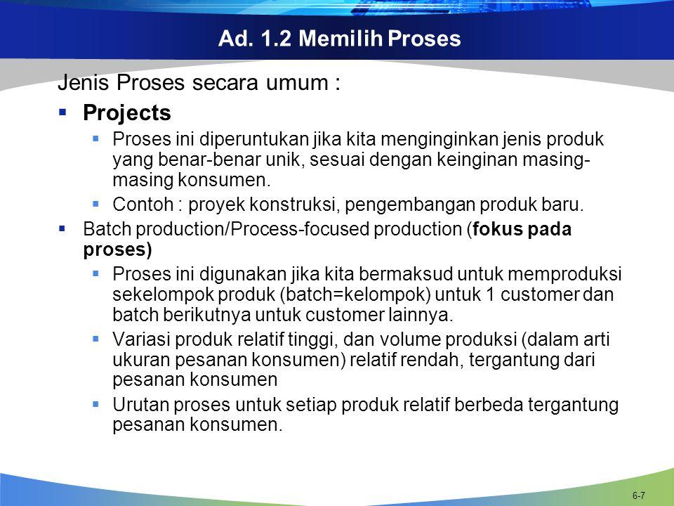 Jenis Proses secara umum : Projects