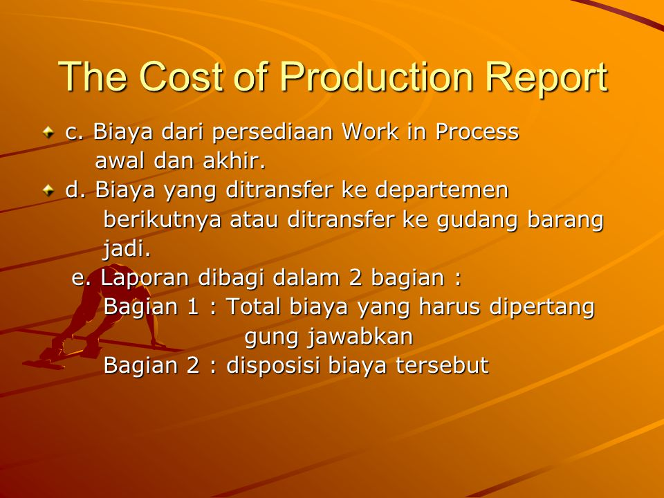 The Cost of Production Report