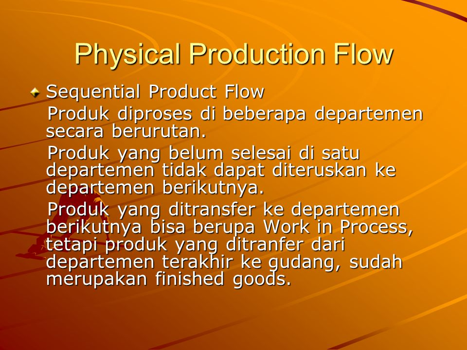 Physical Production Flow
