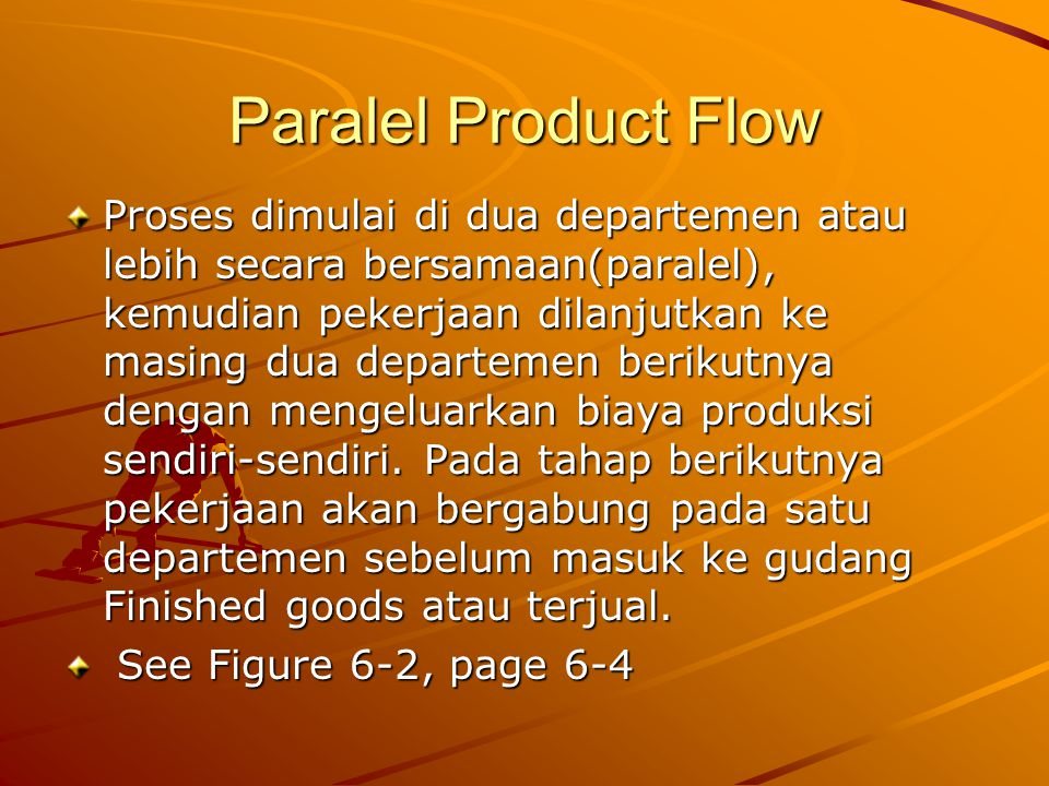 Paralel Product Flow