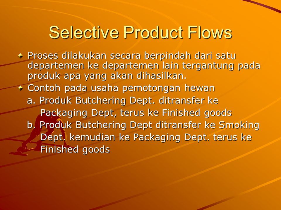 Selective Product Flows