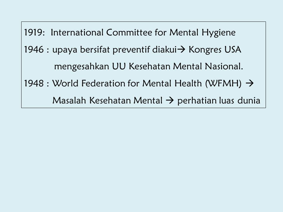 1919: International Committee for Mental Hygiene