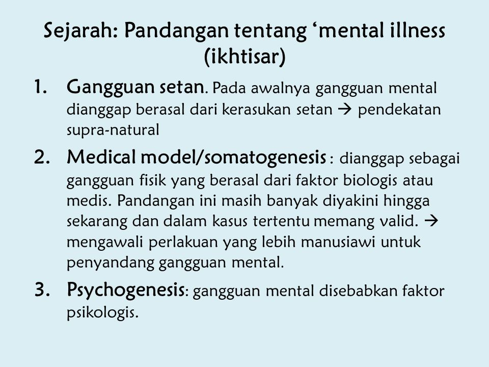 Sejarah: Pandangan tentang 'mental illness (ikhtisar)