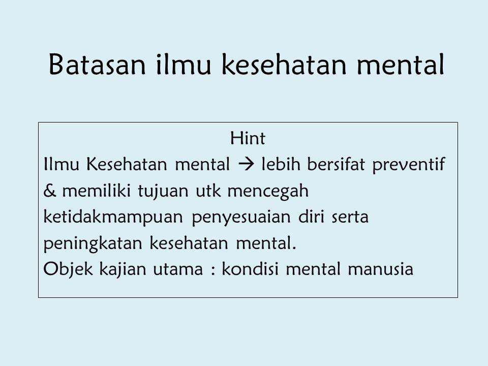 Batasan ilmu kesehatan mental