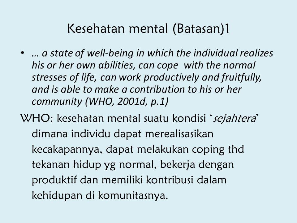 Kesehatan mental (Batasan)1
