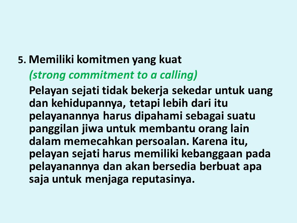(strong commitment to a calling)